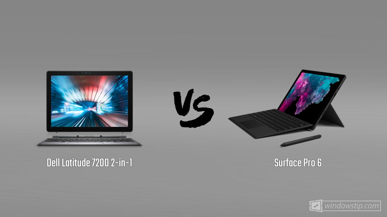 Dell Latitude 7200 2-in-1 vs. Surface Pro 6: Full specs comparison