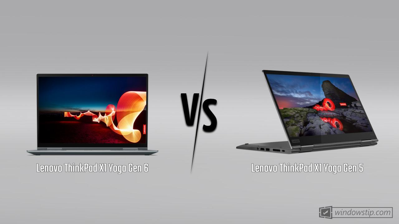 Lenovo ThinkPad X1 Yoga Gen 6 vs. Lenovo ThinkPad X1 Yoga Gen 5
