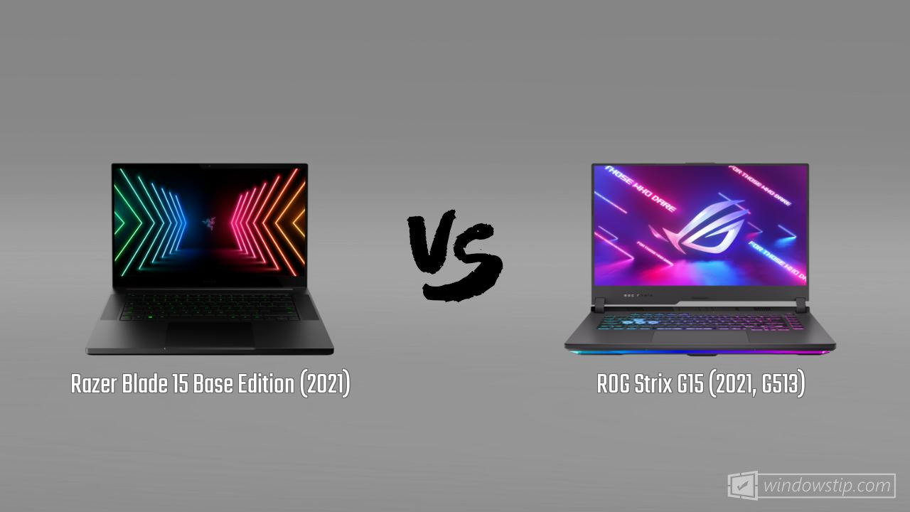 Razer Blade 15 Base Edition (2021) vs. ROG Strix G15 (2021, G513)