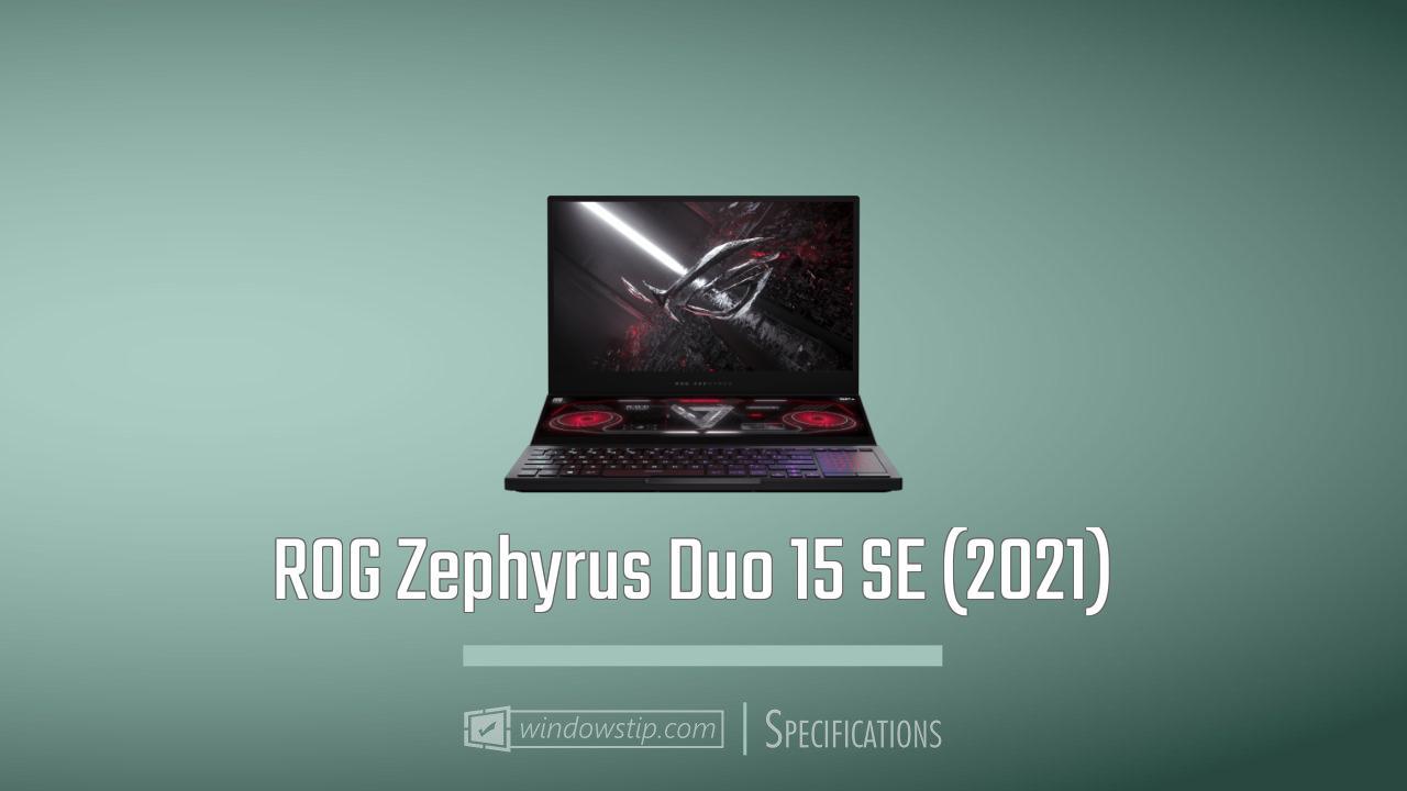 ROG Zephyrus Duo 15 SE (2021)