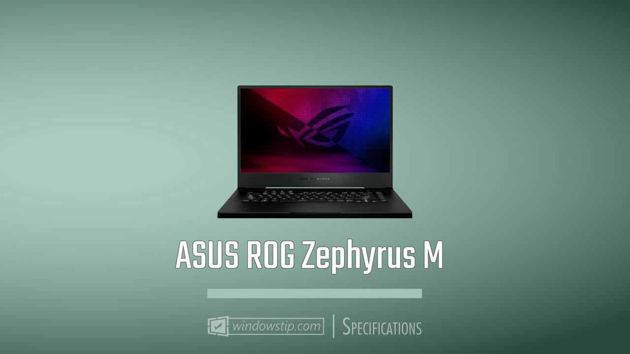 ASUS ROG Zephyrus M