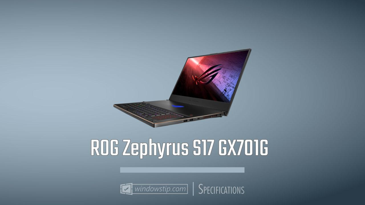 ROG Zephyrus S17 GX701G