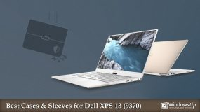 The Best Dell XPS 13 (9370) Cases and Sleeves in 2020